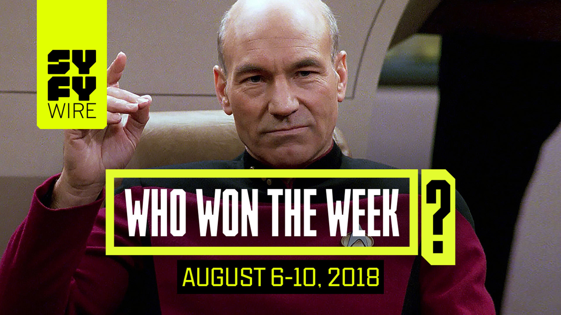 Picard Returns, Maniac, Canadian Hockey Dads: Who Won The Week For August 6-10