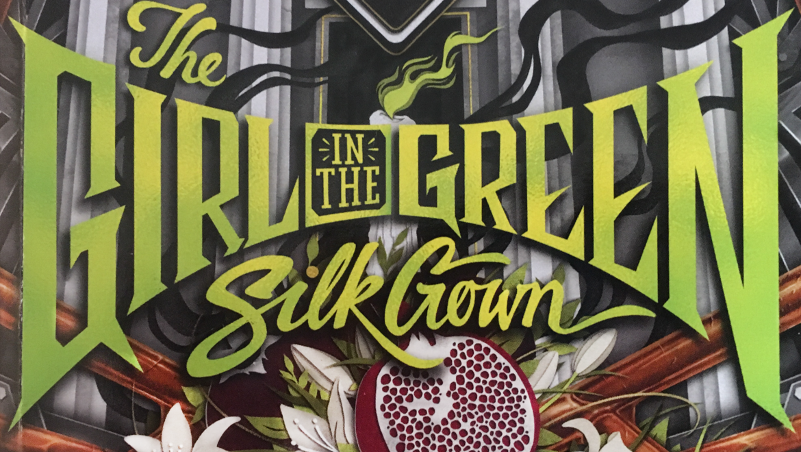 The Girl in the Green Silk Gown by Seanan McGuire