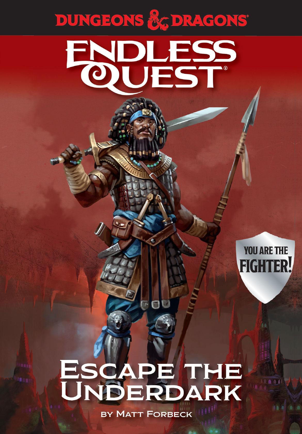 Dungeons & Dragons Endless Quest: Escape the Underdark
