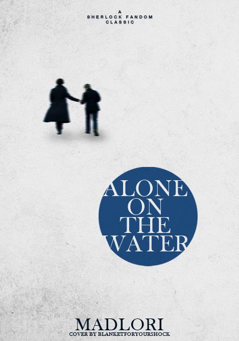 AloneOnTheWater_blanketforyourshock
