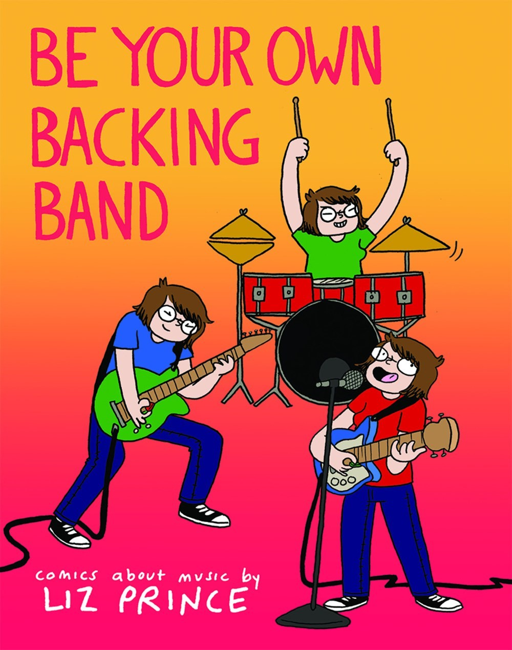 be your own backing band.jpg