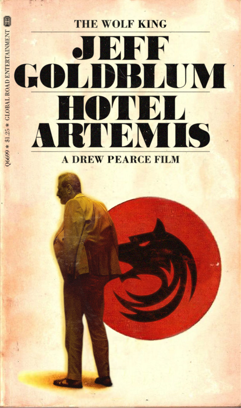 Jeff Goldblum Hotel Artemis Poster
