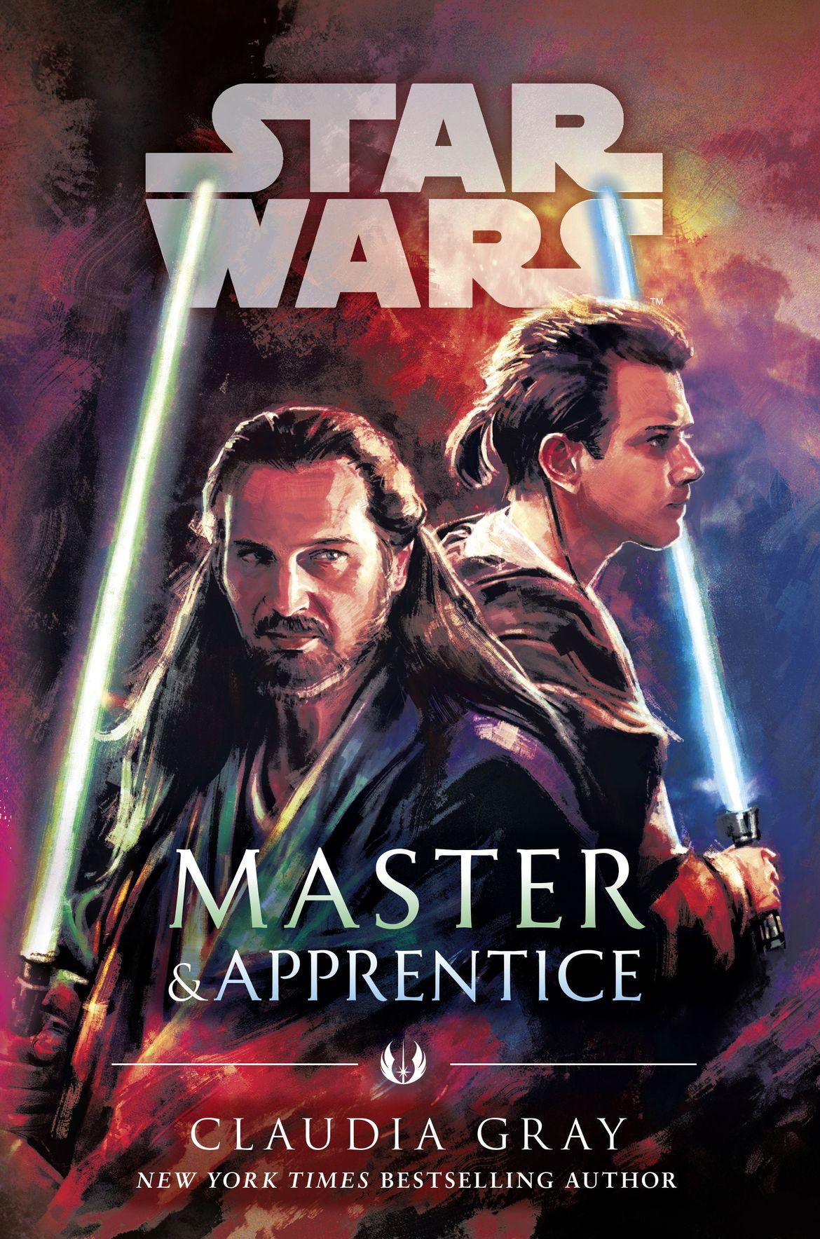 Star Wars: Master & Apprentice by Claudia Gray