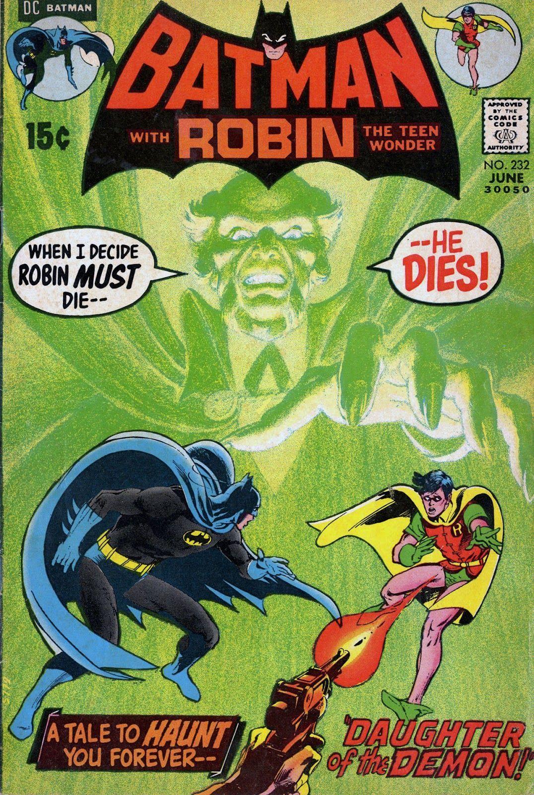 Batman #232 (Writer: Denny O'Neil, Art: Neal Adams)