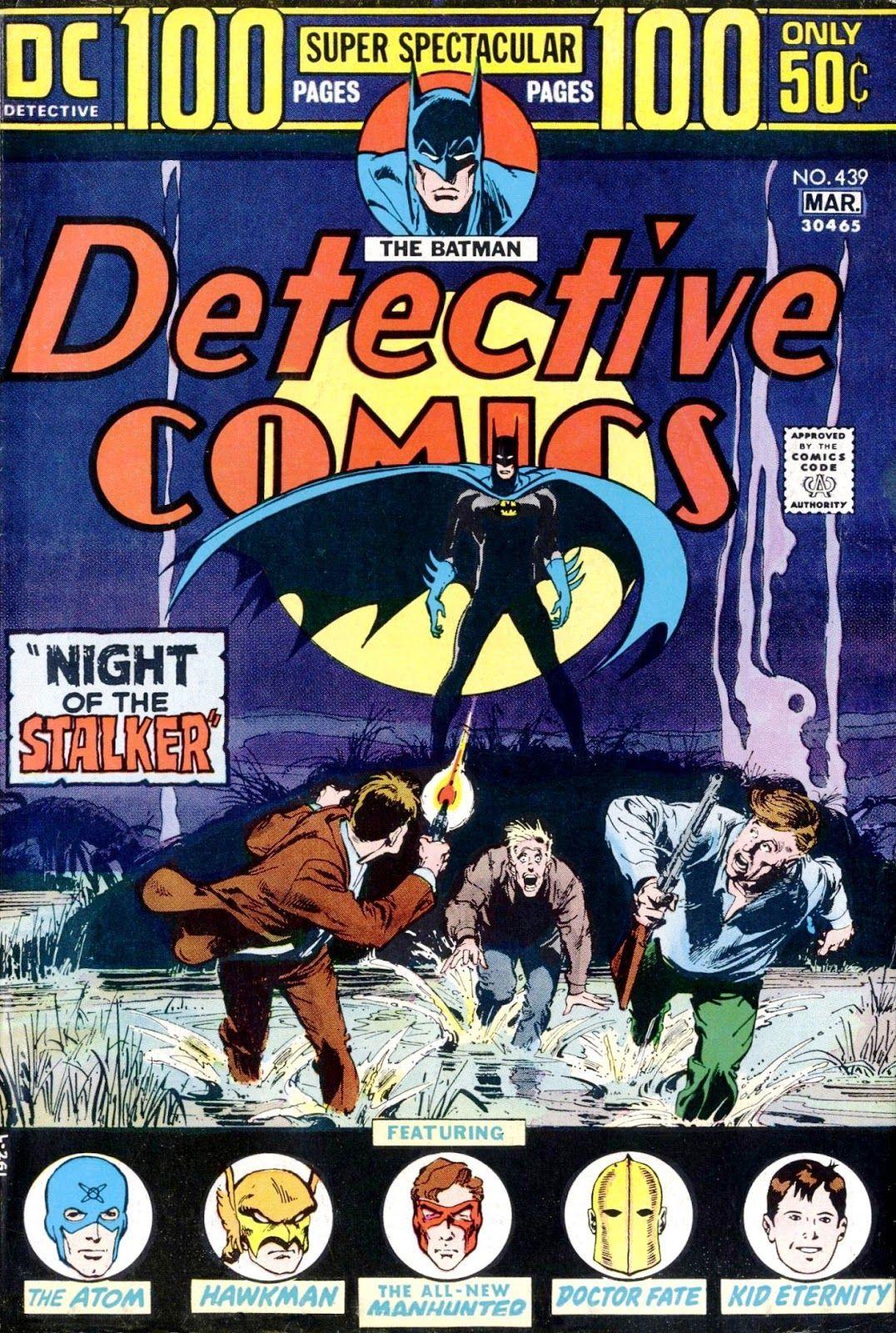 Detective Comics #439 (Writer: Steve Englehart, Plot and Pencils: Vin & Sal Amendola)