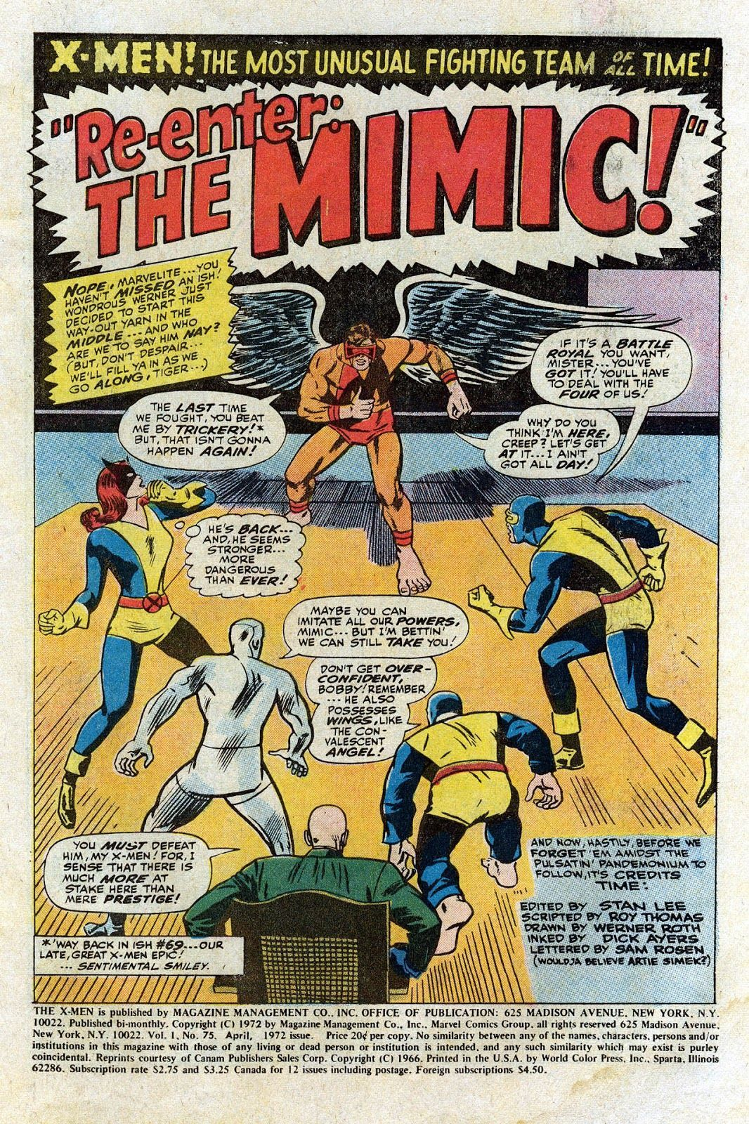The Uncanny X-Men #75 (Plot by Stan Lee, Script by Roy Thomas, Art by Werner Roth)