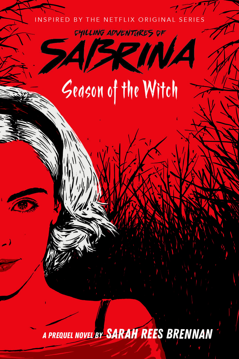 Chilling Adventures of Sabrina novel Season of the Witch