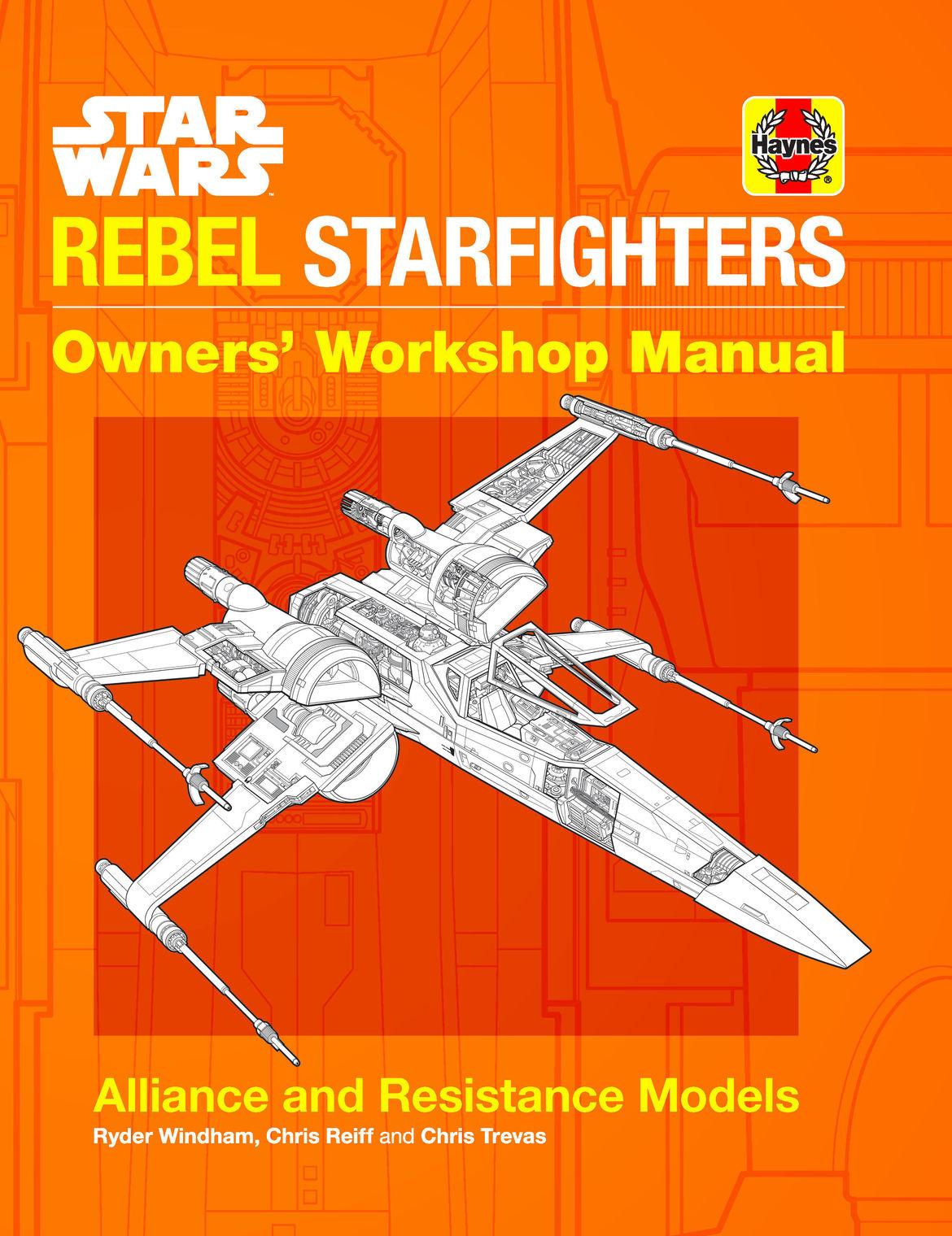 Star Wars: Rebel Starfighters Owners' Workshop Manual first look