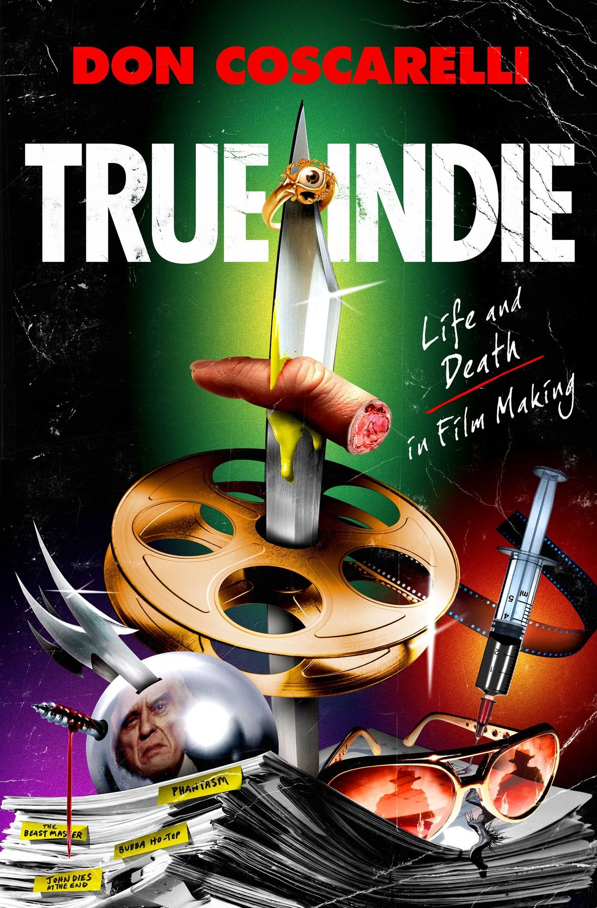 TRUE INDIE by Don Coscarelli_jacket