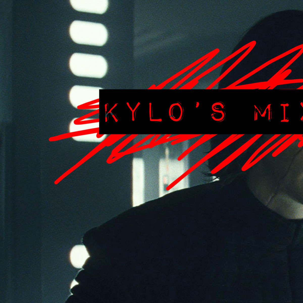 kylo_mixtape_hero.jpg