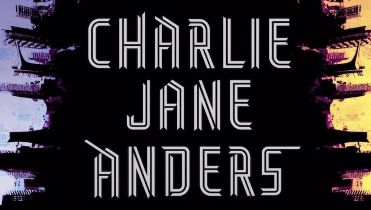 Charlie Jane Anders delivers us to the planet January in her new novel, The City in the Middle of the Night