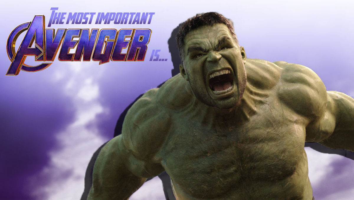 Hulk is the most important Avenger