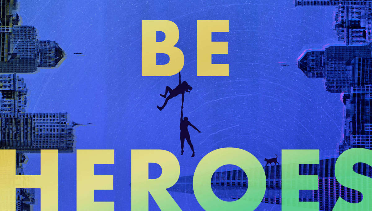We Could Be Heroes By Mike Chen Book Cover