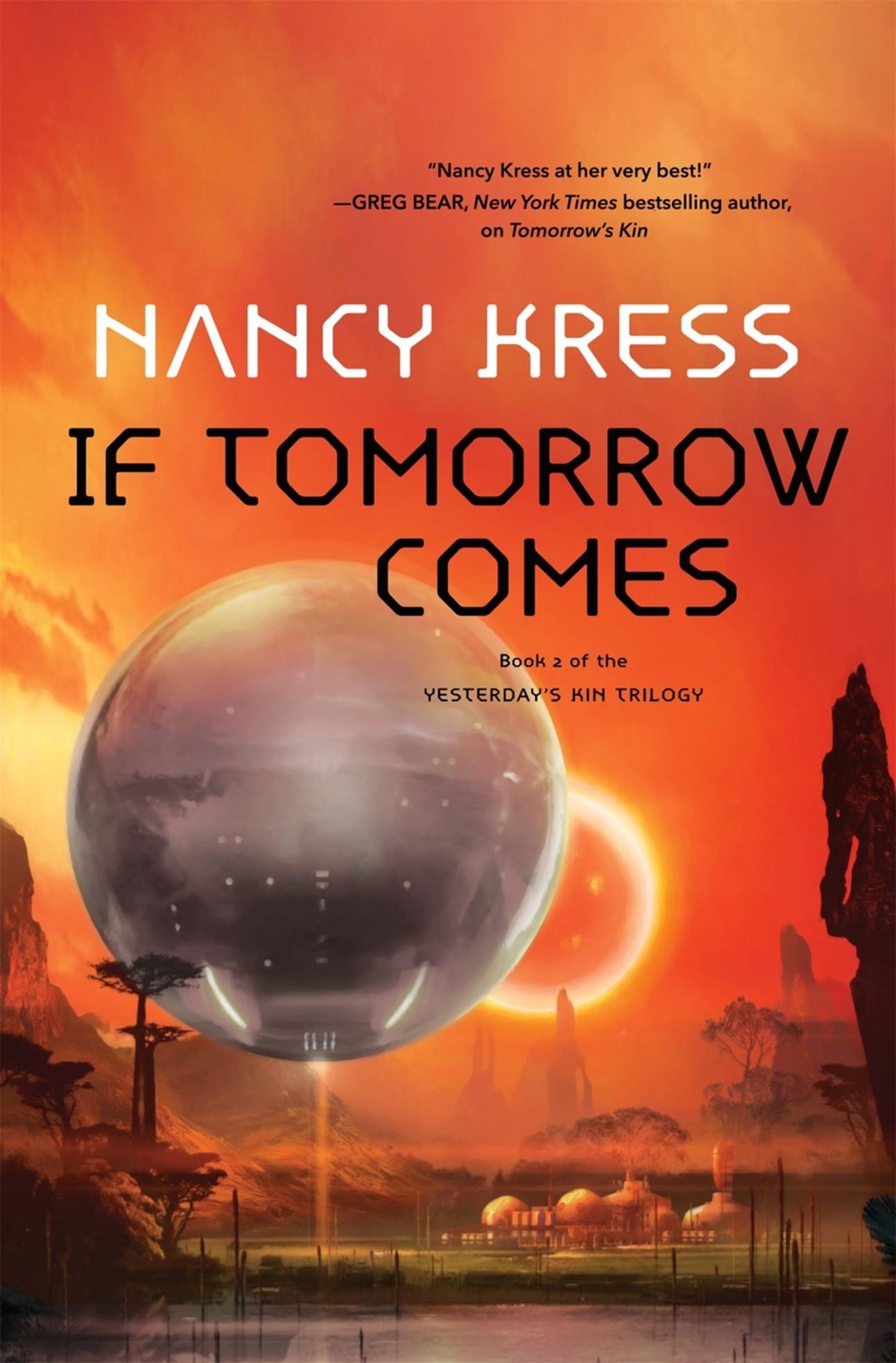 if tomorrow comes nancy kress