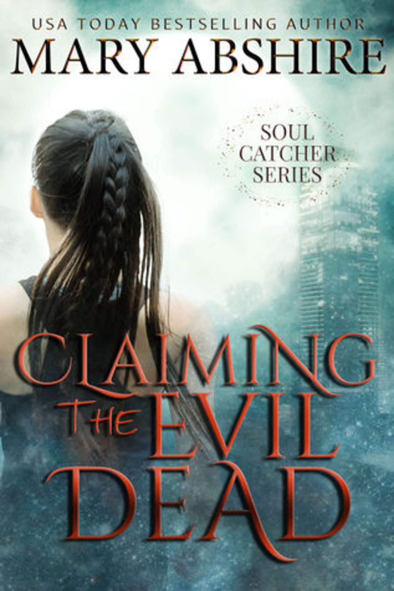 Claiming the Evil Dead