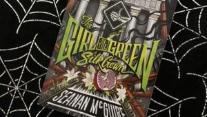 Seanan McGuire's The Girl in the Green Silk Grown