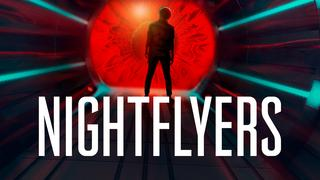 Nightflyers_show_pulldown_1280x720