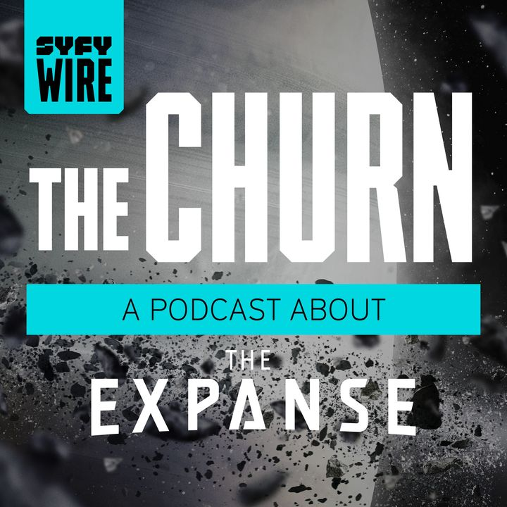 The Churn Podcast the Expanse SYFY SHOW