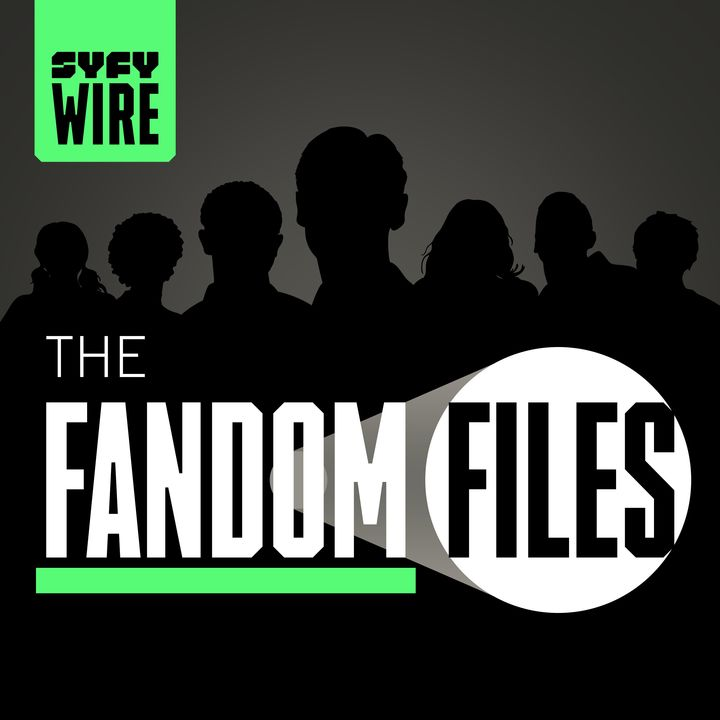 The Fandom Files | SYFY WIRE