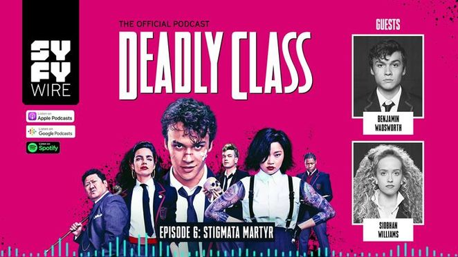 Deadly Class - Official Podcast Episode 6