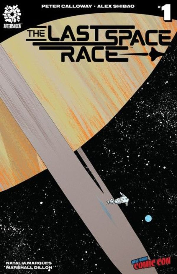 Last Space Race #1 NYCC Exclusive
