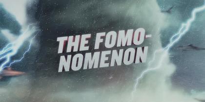 Behind the Sharks: The FOMO-nomenon