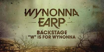 Wynonna Earp Backstage: W is for Wynonna