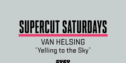 Supercut Saturdays - Yelling to the Sky