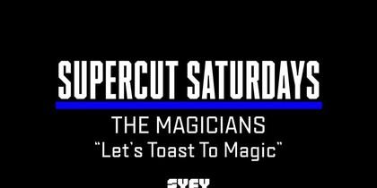Supercut Saturdays - Let's Toast to Magic