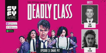 Deadly Class - Official Podcast Episode 3