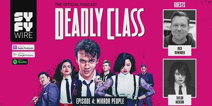 Deadly Class - Official Podcast Episode 4