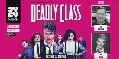 Deadly Class - Official Podcast Episode 5