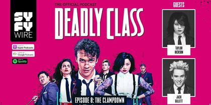 Deadly Class - Official Podcast Episode 8