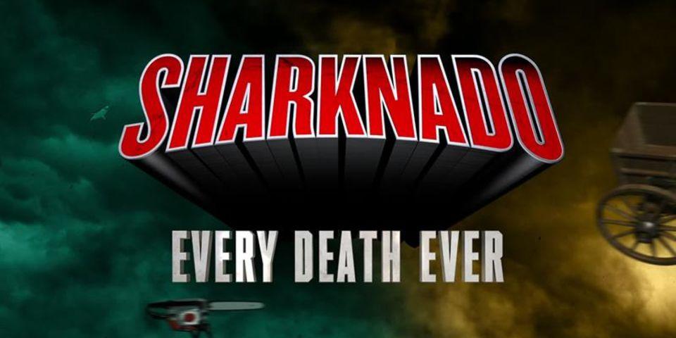 Sharknado: Every Death Ever