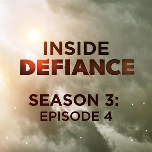 Inside Defiance: Season 3, Episode 4
