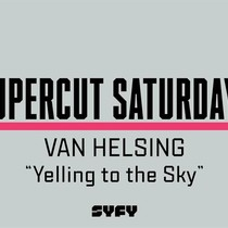 Supercut Saturdays - Yelling to the Sky